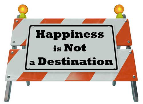 Happiness-is-Not-a-Destination